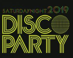 Saturday Night Disco Party 2019